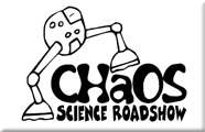 Chaos Science Roadshow