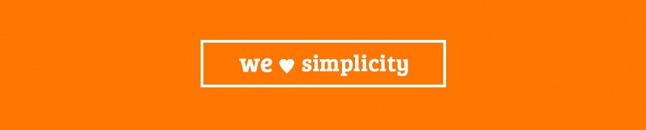 Simple orange banner with we love simpilicity written in the middle