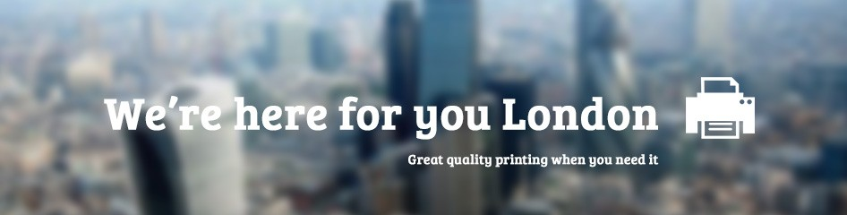 Digital printing london litho printing london stuprint banner images showing blurred image of the city of london with were here for reheart Choice Image